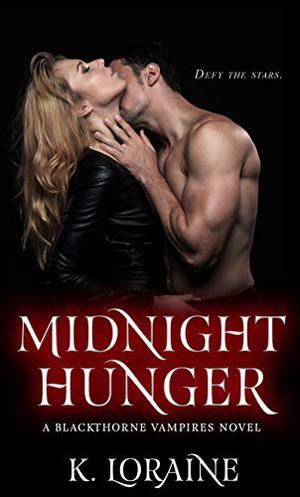 Midnight Hunger: Blackthorne Bloodlines #2 by K. Loraine