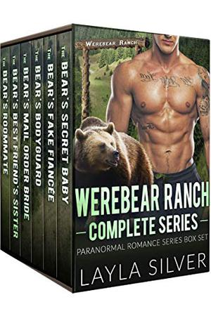 Werebear Ranch Complete Series: Paranormal Romance Series Box Set by Layla Silver