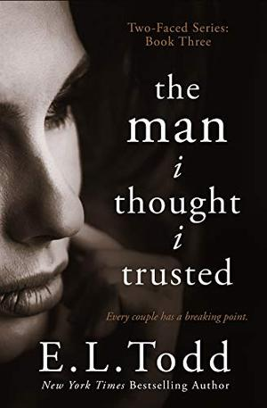The Man I Thought I Trusted by E.L. Todd