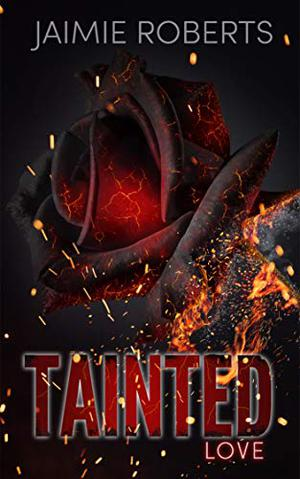 Tainted Love by Jaimie Roberts