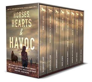 Horses, Hearts & Havoc: Eight Full-Length Equestrian Novels of Suspense, Mystery & Romance by Candace Carrabus, Amy Elizabeth, Bev Pettersen, Carly Kade, Laurie Berglie, Natalie Keller Reinert, Susan Abel, Susan Archer