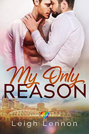 My Only Reason by Leigh Lennon