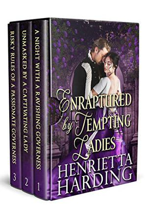 Enraptured by Tempting Ladies: A Historical Regency Romance Collection by Henrietta Harding