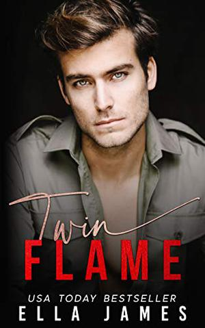 Twin Flame: A Dark Heart Prequel (Dark Heart Duet) by Ella James