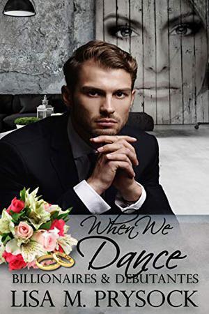 When We Dance by Lisa M. Prysock
