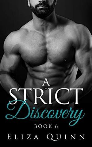 A Strict Discovery by Eliza Quinn