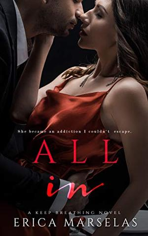 All In by Erica Marselas