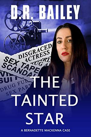 The Tainted Star by D.R. Bailey