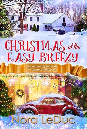 CHRISTMAS at the EASY BREEZY by Nora LeDuc
