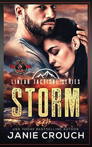 Storm: (Special Forces: Operation Alpha) A Linear Tactical Series Novel by Janie Crouch, Operation Alpha