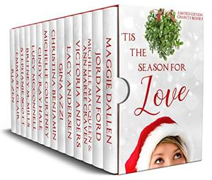 'Tis the Season for Love: A Charity Box Set by Maggie Dallen, Jordan Ford, Michelle MacQueen, Ann Maree Craven, Victoria Anders, Lacy Andersen, Gina Azzi, Christina Benjamin, Michelle Courtney, Cindy Ray Hale