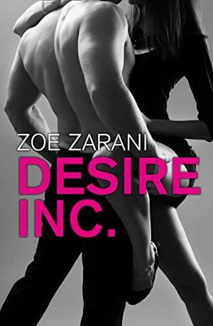 Desire Inc. by Zoe Zarani