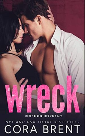 Wreck by Cora Brent