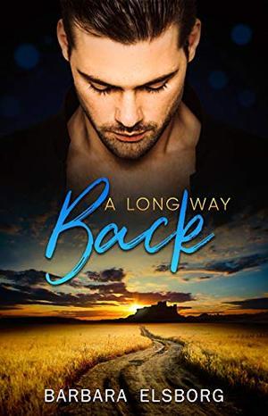 A Long Way Back by Barbara Elsborg