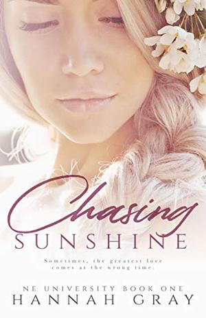Chasing Sunshine: A New Adult Sports Romance by Hannah Gray
