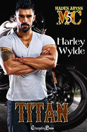 Titan : Mississippi Chapter by Harley Wylde