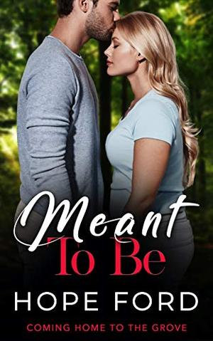 Meant To Be by Hope Ford