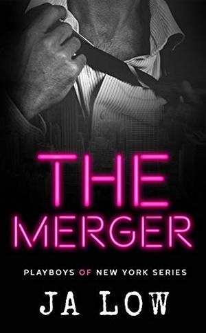 The Merger: A Billionaire Fake Marriage Romance by JA Low