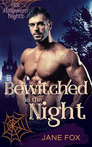 Bewitched in the Night by Jane Fox