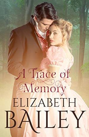 A Trace of Memory by Elizabeth Bailey