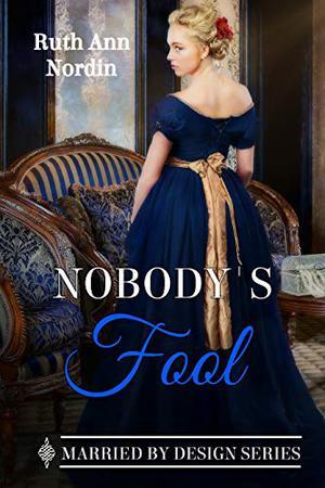 Nobody's Fool by Ruth Ann Nordin