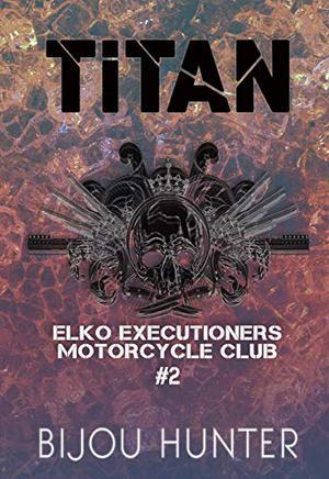 Titan by Bijou Hunter