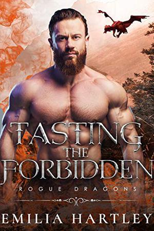 Tasting the Forbidden by Emilia Hartley