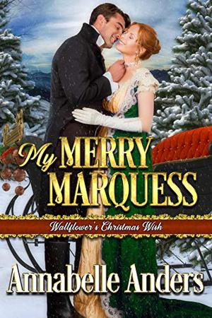 My Merry Marquess by Annabelle Anders