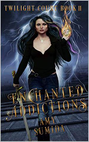 Enchanted Addictions: A Reverse Harem Fairy Romance by Amy Sumida