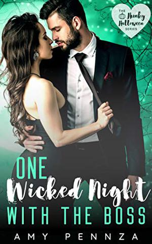 One Wicked Night with the Boss (Hunky Halloween) by Amy Pennza