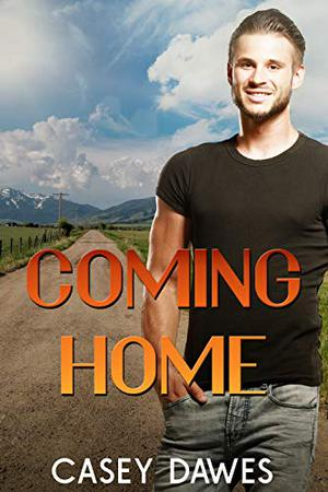 Coming Home by Casey Dawes
