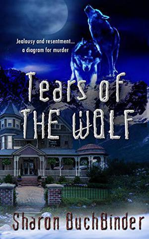 Tears of the Wolf by Sharon Buchbinder