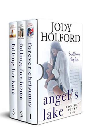 Angel's Lake Box Set: Books 1-3 (Angel's Lake Series) by Jody Holford