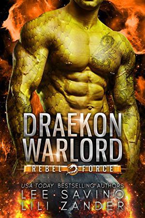 Draekon Warlord: A SciFi Dragon Shifter Romance by Lili Zander, Lee Savino