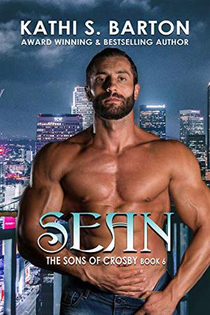 Sean: The Sons of Crosby: Vampire Paranormal Romance by Kathi S. Barton