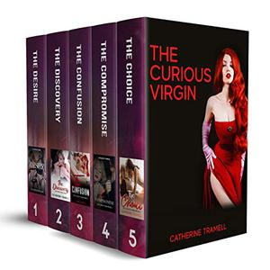 The Curious Virgin Series: The Hot and Steamy Trio Box Set by Catherine Tramell