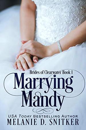 Marrying Mandy by Melanie D. Snitker