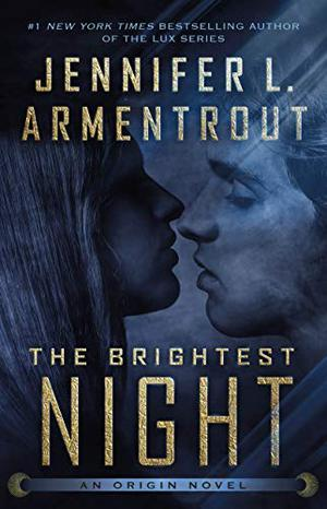 The Brightest Night by Jennifer L. Armentrout