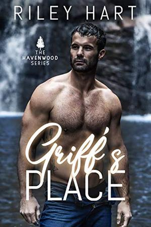 Griff's Place by Riley Hart