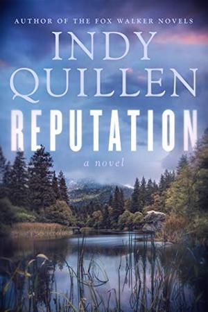 Reputation: A Novel by Indy Quillen