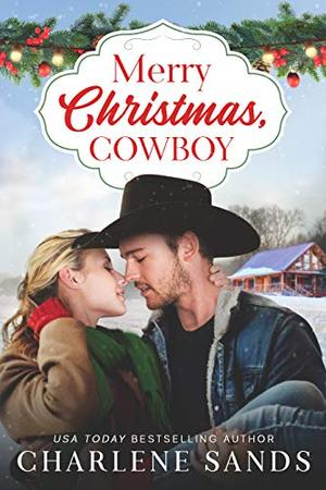 Merry Christmas, Cowboy by Charlene Sands