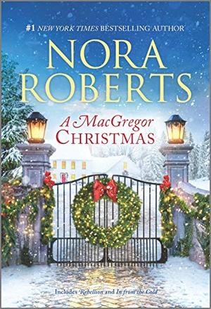 A MacGregor Christmas: A 2-in-1 Collection (The MacGregors) by Nora Roberts