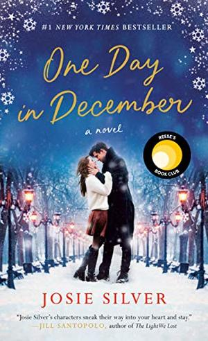 One Day in December: A Novel by Josie Silver