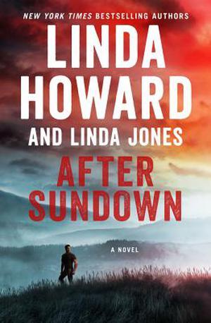 After Sundown: A Novel by Linda Howard, Linda Jones