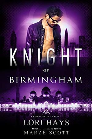Knight of Birmingham by Lori Hays