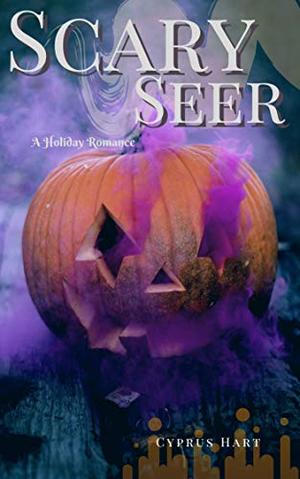 Scary Seer by Cyprus Hart