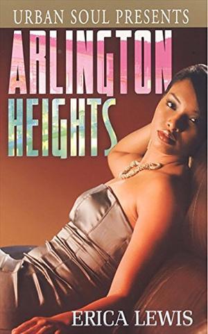 Arlington Heights (Urban Soul) by Erica Lewis