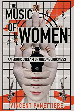 The Music of Women by Vincent Panettiere
