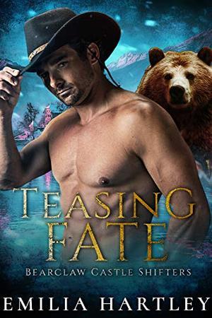 Teasing Fate by Emilia Hartley