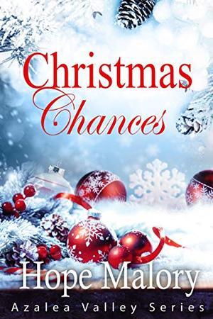 Christmas Chances by Hope Malory